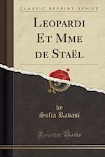 Leopardi Et Mme de Stael (Classic Reprint) af Sofia Ravasi