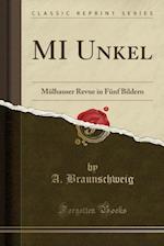 Mi Unkel af A. Braunschweig