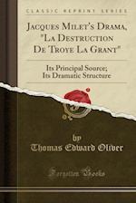 Jacques Milet's Drama,