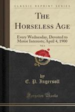 The Horseless Age, Vol. 6 af E. P. Ingersoll