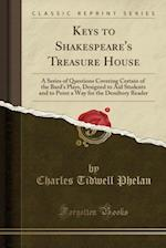 Keys to Shakespeare's Treasure House