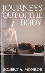 Journeys Out of the Body af Robert A Monroe