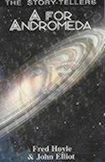 A for Andromeda af Fred Hoyle, John Elliot
