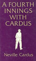 Fourth Innings with Cardus