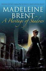 A Heritage of Shadows
