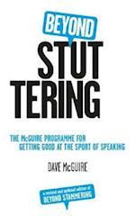 Beyond Stuttering