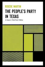 The People's Party in Texas (Texas History Paperbacks Th 7)