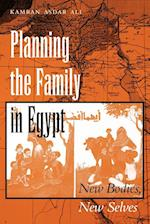 Planning the Family in Egypt (MODERN MIDDLE EAST SERIES)