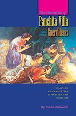 The Chronicles of Panchita Villa and Other Guerrilleras (Chicana Matters)