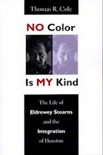 No Color Is My Kind af Thomas R. Cole