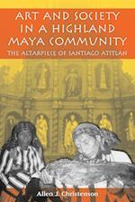 Art and Society in a Highland Maya Community