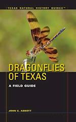 Dragonflies of Texas (TEXAS NATURAL HISTORY GUIDES)