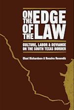 On the Edge of the Law af Rosalva Resendiz, Chad Richardson