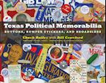 Texas Political Memorabilia (Clifton and Shirley Caldwell Texas Heritage, nr. 11)