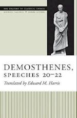 Demosthenes, Speeches 20-22 (THE ORATORY OF CLASSICAL GREECE, nr. 12)