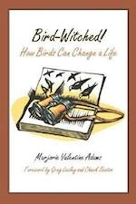 Bird-Witched! (Mildred Wyatt-Wold Series In Ornithology, nr. 2)