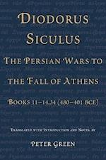 Diodorus Siculus, The Persian Wars to the Fall of Athens af Siculus Diodorus