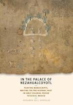 In the Palace of Nezahualcoyotl (William and Bettye Nowlin Series in Art, History, and Culture of the Western Hemisphere)