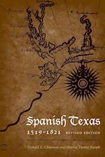 Spanish Texas, 1519–1821 (Clifton and Shirley Caldwell Texas Heritage, nr. 14)