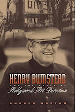 Henry Bumstead and the World of Hollywood Art Direction af Andrew Horton