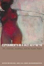 Experiments in a Jazz Aesthetic (Louann Atkins Temple Women & Culture Series)