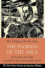 The Florida of the Inca af Garcilaso De La Vega