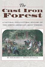The Cast Iron Forest af Richard V. Francaviglia