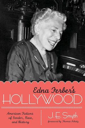 Edna Ferber's Hollywood