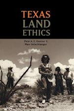 Texas Land Ethics