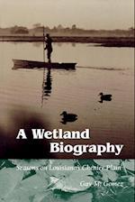 A Wetland Biography