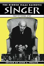 The Hidden Isaac Bashevis Singer (Literary Modernism)