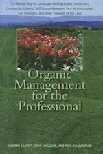 Organic Management for the Professional