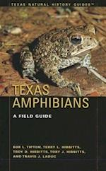 Texas Amphibians (TEXAS NATURAL HISTORY GUIDES)