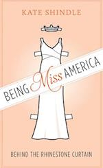 Being Miss America (Discovering America)