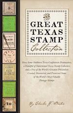 The Great Texas Stamp Collection (Charles N. Prothro Texana Series)