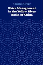 Water Management in the Yellow River Basin of China