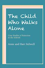 The Child Who Walks Alone