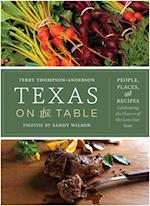 Texas on the Table af Terry Thompson-Anderson