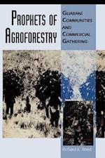 Prophets of Agroforestry