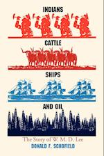 Indians, Cattle, Ships and Oil