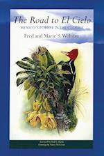 The Road to El Cielo af Fred Webster, Marie S. Webster