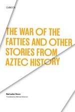 The War of the Fatties and Other Stories from Aztec History af Salvador Novo
