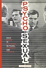 Psycho-Sexual af David Greven