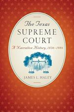 The Texas Supreme Court (Texas Legal Studies Series)