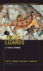 Texas Lizards (TEXAS NATURAL HISTORY GUIDES)