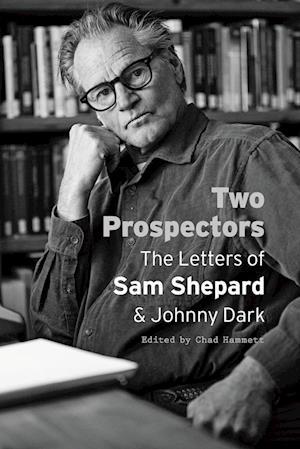 Bog, paperback Two Prospectors af Sam Shepard, Johnny Dark