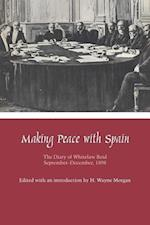 Making Peace with Spain af Whitelaw Reid