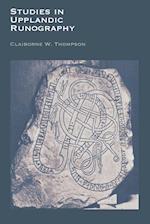 Studies in Upplandic Runography