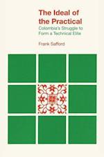 The Ideal of the Practical af Frank Safford