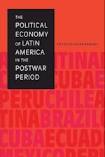 The Political Economy of Latin America in the Postwar Period af Laura Randall